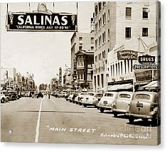 Main Street Salinas California 1941 Acrylic Print