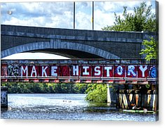 Make History Boston Acrylic Print
