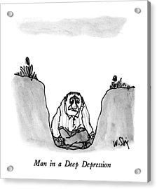 Man In A Deep Depression Acrylic Print by William Steig