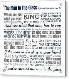 Man In The Glass Poem Acrylic Print