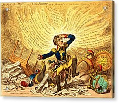 Maniac-ravings Or Little Boney In A Strong Fit, Gillray Acrylic Print by Litz Collection