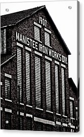 Manistee Iron Works Acrylic Print by Randall  Cogle