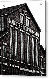 Manistee Iron Works Acrylic Print