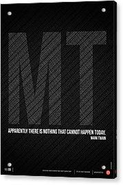 Mark Twain Quote Poster Acrylic Print