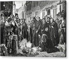 Martin Luther 1483 1546 Publicly Burning The Pope's Bull In 1521  Acrylic Print by English School