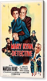 Mary Ryan, Detective, Us Poster Acrylic Print by Everett