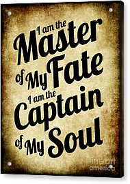 Master Of My Fate - Old Parchment Style Acrylic Print