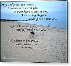 May God Grant You Always Acrylic Print