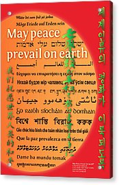 May Peace Prevail On Earth Acrylic Print