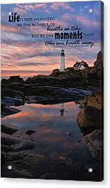 Measure Of Life Acrylic Print by Emily Stauring