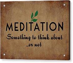 Meditation Acrylic Print by Flo Karp