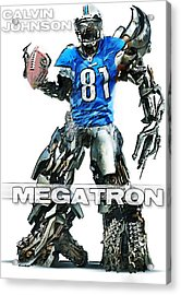 Megatron-calvin Johnson Acrylic Print by Peter Chilelli
