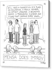 Mensa Does Improv Acrylic Print