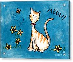 Meow Acrylic Print by Diane Smith