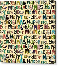 Merry Christmas Happy New Year Acrylic Print by Sharon Turner