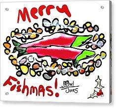 Merry Fishmas Salmon Acrylic Print by Owl Jones