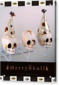 Merry Skulls Acrylic Print