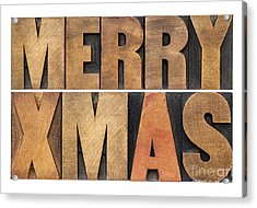 Meyy Xmas In Wood Type Acrylic Print by Marek Uliasz