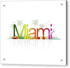 Miami- Florida Acrylic Print by Aged Pixel