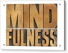 Mindfulness Word In Wood Type Acrylic Print