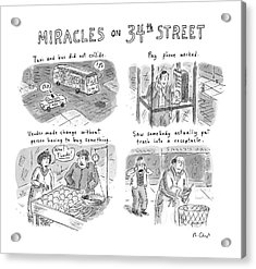 Miracles On 34th Street Acrylic Print by Roz Chast