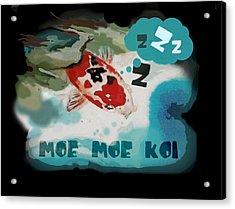 Moe Moe Koi Acrylic Print by Wendy Wiese