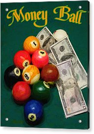 Money Ball Acrylic Print by Frederick Kenney