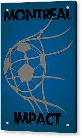 Montreal Impact Goal Acrylic Print by Joe Hamilton