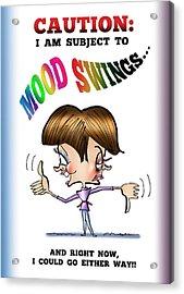 Mood Swings Acrylic Print