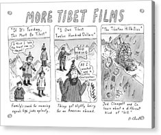 More Tibet Films    If It's Tuesday Acrylic Print