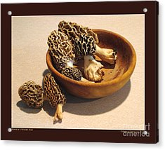 Morels In A Wooden Bowl Acrylic Print by Patricia Overmoyer