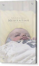 Acrylic Print featuring the photograph Morgan Meditating 2 by Vicki Ferrari