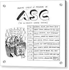 Morning Lineup Of Programs On Asc Acrylic Print