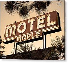 Motel Maple Acrylic Print