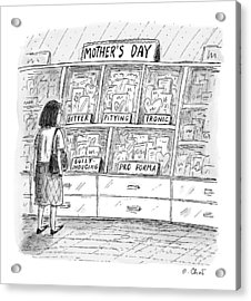 Mother's Day Cards Acrylic Print by Roz Chast