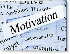 Motivation Concept Acrylic Print by Colin and Linda McKie