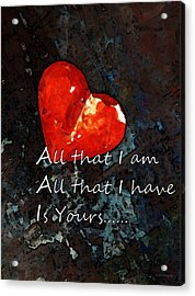 My All - Love Romantic Art Valentine's Day Acrylic Print by Sharon Cummings