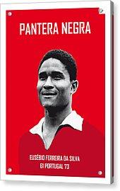My Eusebio Soccer Legend Poster Acrylic Print
