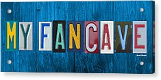 My Fancave License Plate Letter Vintage Phrase Artwork On Blue Wood Acrylic Print by Design Turnpike