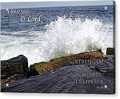 My Rock And My Fortress Psalm 18 Acrylic Print