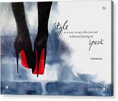 My Style Acrylic Print by Rebecca Jenkins