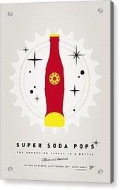My Super Soda Pops No-09 Acrylic Print by Chungkong Art