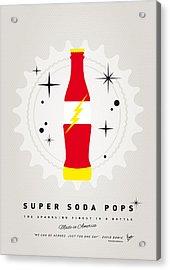 My Super Soda Pops No-18 Acrylic Print