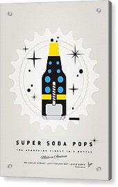 My Super Soda Pops No-22 Acrylic Print by Chungkong Art