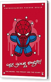 My Supercharged Voodoo Dolls Spiderman Acrylic Print