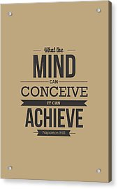 Napoleon Hill Typography Art Quotes Poster Acrylic Print by Lab No 4 - The Quotography Department