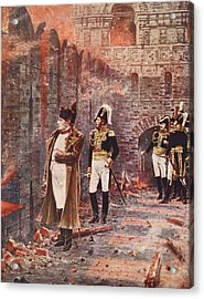 Napoleon Watching The Fire Of Moscow Acrylic Print by Nikolai Stepanovich Vereshchagin