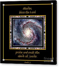 Nasa Whirlpool Galaxy Heaven Bless The Lord Praise And Exalt Him Above All Forever Acrylic Print by Rose Santuci-Sofranko