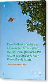 Nature Quote 1 Acrylic Print by Gary Richards