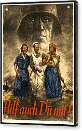Nazi War Propaganda Poster Acrylic Print by Daniel Hagerman
